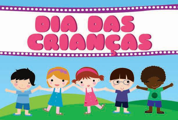 Dia Das Crianças 12 De Outubro Multidatas Comemorativas